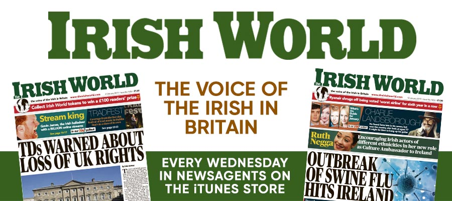 The Irish World.  Available in newsagents and the iTunes store