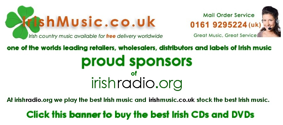 IrishMusic.co.uk  One of the world's leading retailers, wholesalers, distributors and labels of Irish Music. Proud sponsors of IrishRadio.org