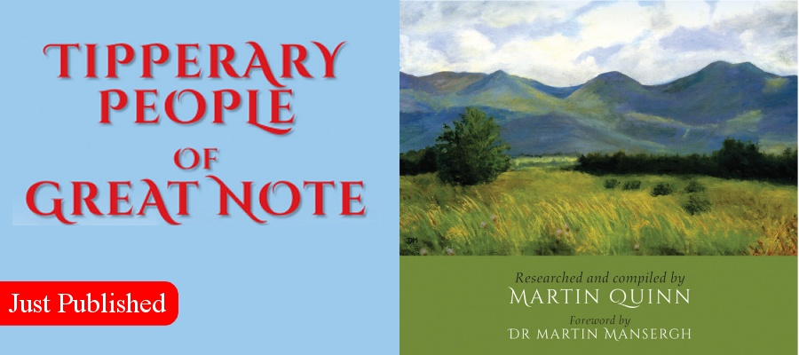 Tipperary People of Great Note - Just Published